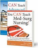 You CAN Teach Med Surg Nursing   Basic and Advanced SET  PDF