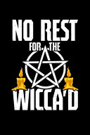 No Rest for the Wicca'd
