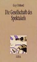 Die Gesellschaft des Spektakels PDF