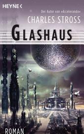 Glashaus: Roman
