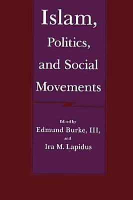 Islam  Politics  and Social Movements PDF