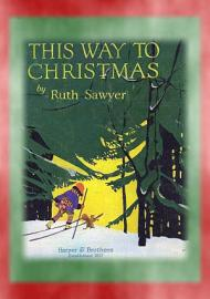 THIS WAY TO CHRISTMAS   Stories For When You Re Snowed In At Christmas