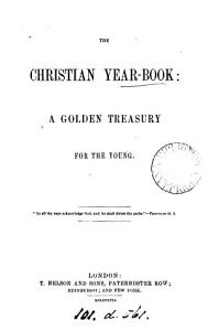 The Christian year book  a golden treasury for the young PDF