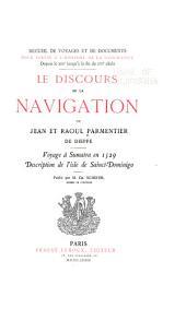Le discours de la navigation de Jean et Raoul Parmentier de Dieppe: Voyage à Sumatra en 1529. Description de l'isle de Sainct-Dominigo
