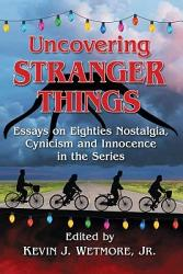 Uncovering Stranger Things Book PDF