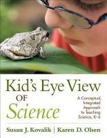 Kid  s Eye View of Science PDF