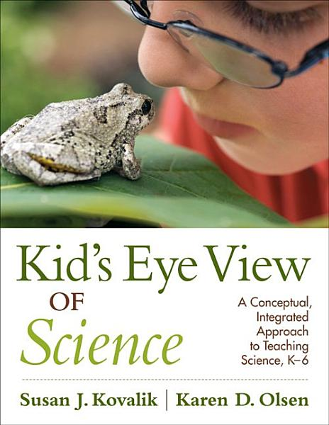 Kid  s Eye View of Science