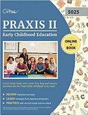 Praxis II Early Childhood Education  5025  Exam Study Guide 2019 2020