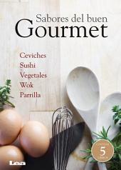 Sabores del buen gourmet