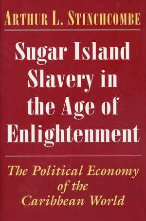 Sugar Island Slavery in the Age of Enlightenment PDF