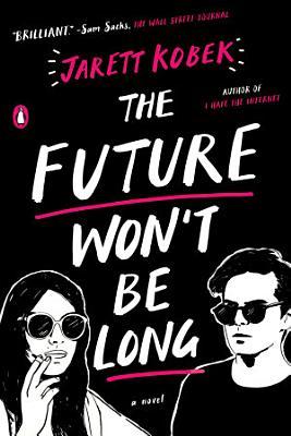 The Future Won t Be Long