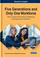 Five Generations and Only One Workforce  How Successful Businesses Are Managing a Multigenerational Workforce PDF