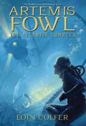 The Artemis Fowl: Atlantis Complex