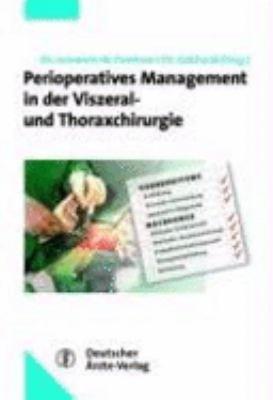 Perioperatives Management in der Viszeral  und Thoraxchirurgie PDF