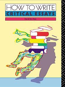 How to Write Critical Essays PDF