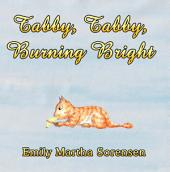 Tabby, Tabby, Burning Bright