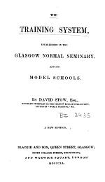 The Training System Established in the Glasgow Normal Seminary and Its Model Schools