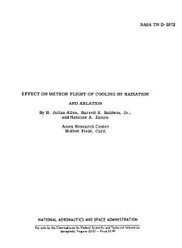 Effect on Meteor Flight of Cooling by Radiation and Ablation PDF