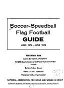 Soccer-speedball, Flag Football Guide