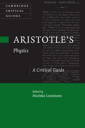 Aristotle's Physics: A Critical Guide