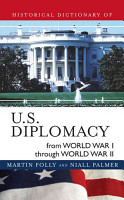 Historical Dictionary of U S  Diplomacy from World War I through World War II PDF