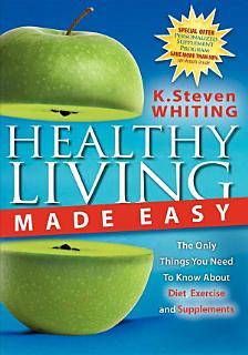 Healthy Living Made Easy Book