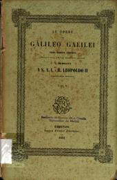 Le opere di Galileo Galilei: Volume 10