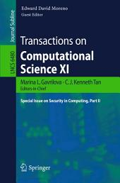Transactions on Computational Science XI: Special Issue on Security in Computing, Part 2