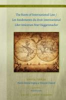 The Roots of International Law   Les fondements du droit international PDF