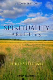 Spirituality: A Brief History, Edition 2