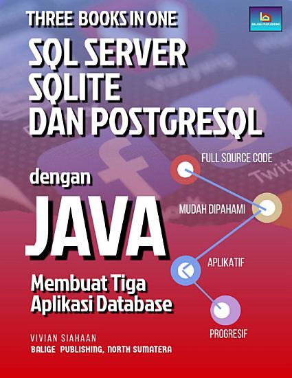 Three Books in One  SQL Server  SQLite  dan PostgreSQL dengan Java PDF