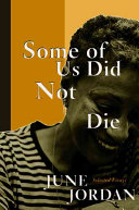 Some Of Us Did Not Die: Selected Essays