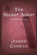 The Secret Agent a Simple Tale Annotated and Illustrated Edition PDF