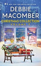 Debbie Macomber Christmas Collection Volume 1: An Anthology