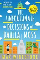 The Unfortunate Decisions of Dahlia Moss PDF
