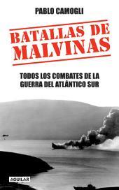 Batallas de Malvinas: Todos los combates de la Guerra del Atlántico Sur