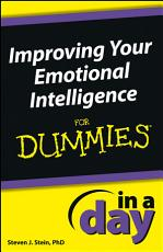 Improving Your Emotional Intelligence In a Day For Dummies PDF