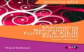 Managing Behaviour in Further and Adult Education: Edition 3