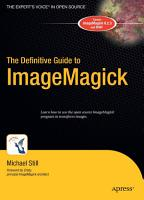 The Definitive Guide to ImageMagick PDF