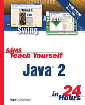 Sams Teach Yourself Java 2 in 24 Hours PDF