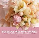 Beautiful Wedding Flowers Book