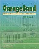 Keep it Simple with GarageBand
