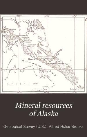 Mineral Resources of Alaska