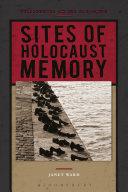 Sites of Holocaust Memory