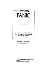 Overcoming Panic, Anxiety & Phobias