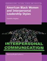American Black Women and Interpersonal Leadership Styles PDF