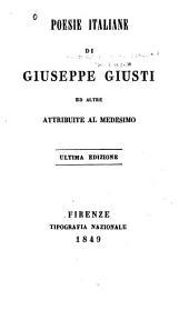 Poesie italiane di Giuseppe Giusti, ed altre attribuite al medesimo