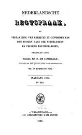 Nederlandsche rechtspraak, of Verzameling van arresten en gewijsden van den Hoogen raad der Nederlanden: Deel 74