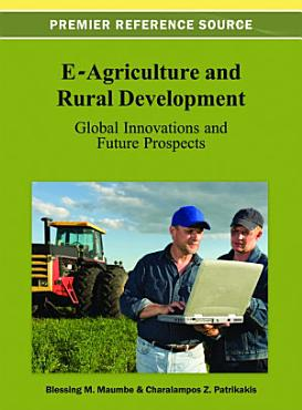 E Agriculture and Rural Development  Global Innovations and Future Prospects PDF