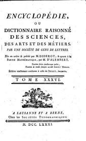 Encyclopédie, Ou Dictionnaire Raisonné Des Sciences, Des Arts Et Des Métiers: Vis - Usu, Volume36,Partie1